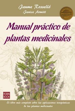 Libro Manual Practico De Plantas Medicinales
