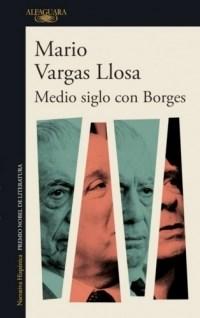 Libro Medio Siglo Con Borges
