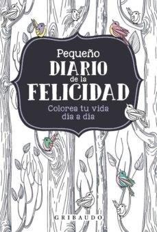 Libro Pequeño Diario De La Felicidad