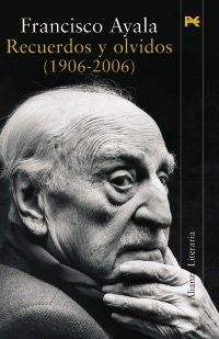 Descargar Recuerdos Y Olvidos  ( 1906 – 2006 ) Ayala Francisco