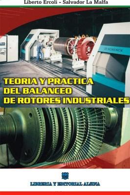 Libro Teoria Y Practica Del Balanceo De Rotores Industriales