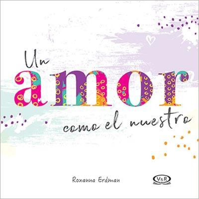 Libro Un Amor Como El Nuestro