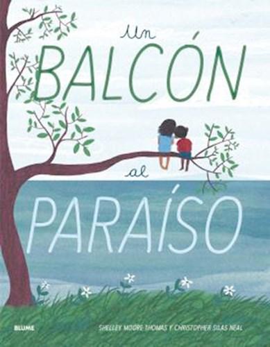 Libro Un Balcon Al Paraiso