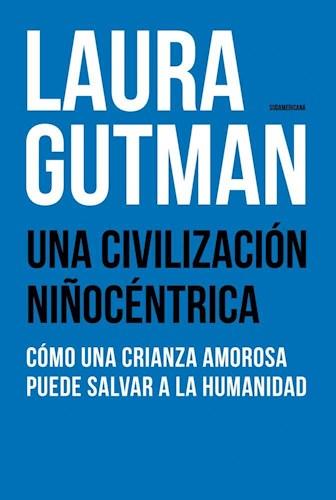 Libro Una Civilizacion Niñocentrica