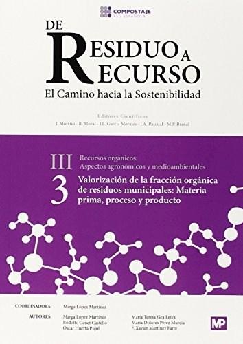 Libro Valoracion Fraccion Organica Residuos Municipales: Materia Prima, Proceso
