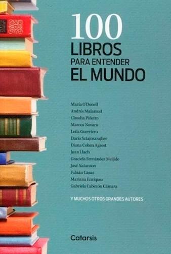 Libro 100 Libros Para Entender El Mundo