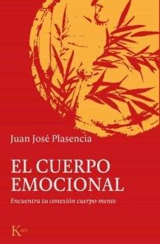 Descargar El Cuerpo Emocional Plasencia Juan Jose