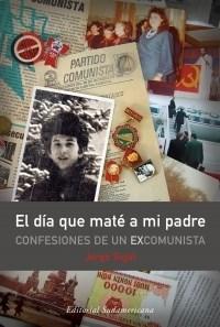 Libro El Dia Que Mate A Mi Padre
