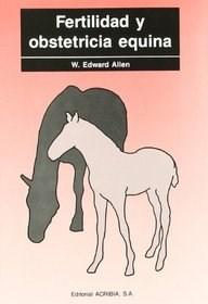 Libro Fertilidad Y Obstetricia Equina