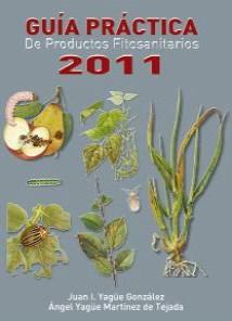 Descargar Guia Practica De Productos Fitosanitarios 2011 Yague Gonzalez Juan I.,