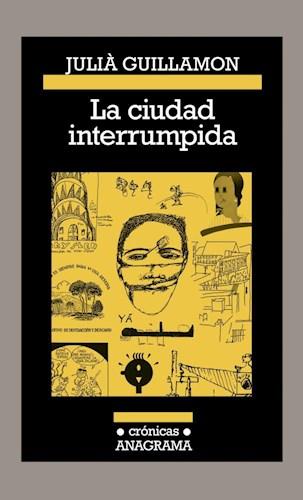 Libro La Ciudad Interrumpida