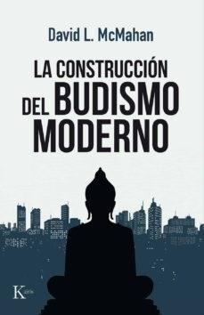 Libro La Construccion Del Budismo Moderno