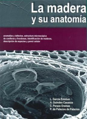 Libro La Madera Y Su Anatomia