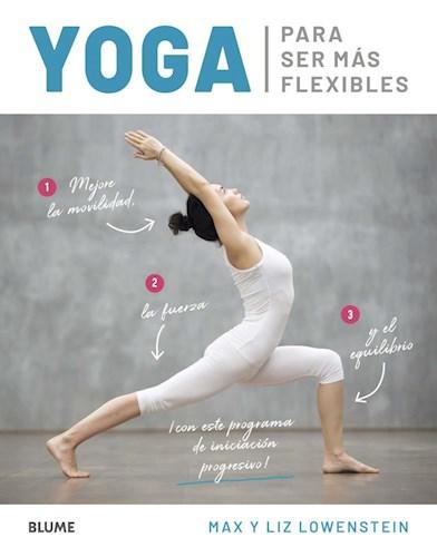 Libro Yoga Para Ser Mas Flexibles
