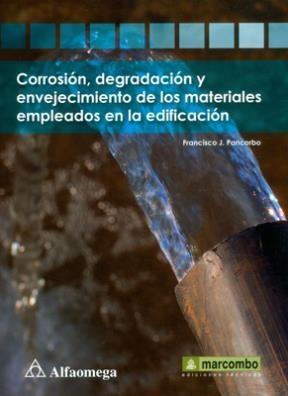 Libro Corrosion Degradacion Y Envejecimiento De Los Materiales Empleados