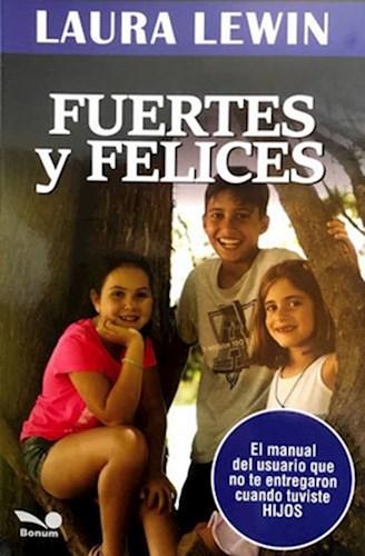 Libro Fuertes Y Felices