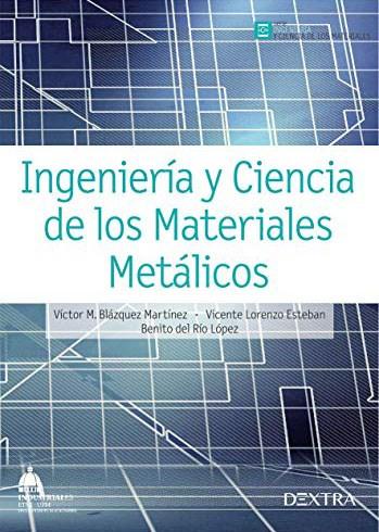 Libro Ingenieria Y Ciencia De Los Materiales Metalicos
