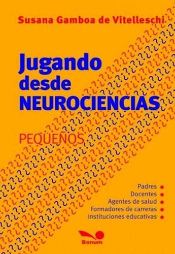 Libro Jugando Desde La Neurociencia