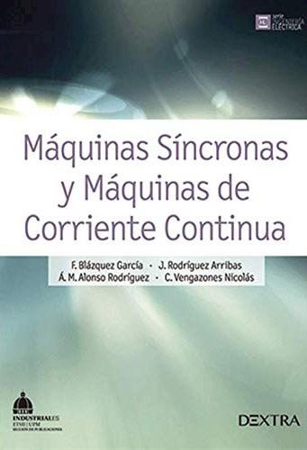 Libro Maquinas Sincronas Y Maquinas De Corriente Continua