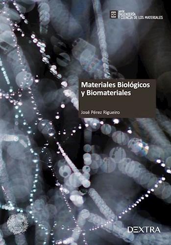 Libro Materiales Biologicos Y Biomateriales