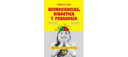 Libro Neurociencias , Didacticas Y Practica
