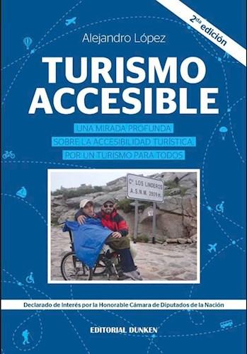 Libro Turismo Accesible .Una Mirada Profunda Sobre La Accesibilidad Turstica, Por