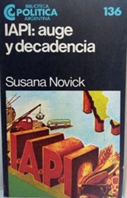 Libro Auge Apogeo Y Decadencia De La Industria Automotriz Argentina