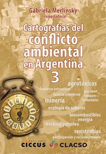 Libro Cartografias Del Conflicto Ambiental En Argentina 3