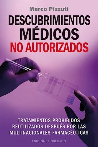 Libro Descubrimientos Medicos No Autorizados