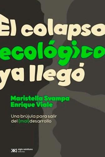 Libro El Colapso Ecologico Ya Llego