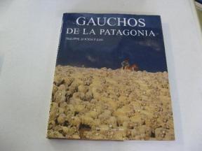 Libro Gauchos De La Patagonia