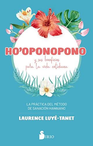 Descargar Ho'Oponopono Y Sus Beneficios Para La Vida Cotidiana Luye Tanet Laurence