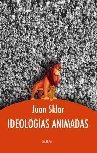 Libro Ideologias Animadas