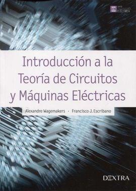 Descargar Introduccion A La Teoria De Circuitos Y Maquinas Electricas Wagemakers Alexandre