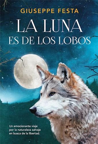 Libro La Luna Es De Los Lobos