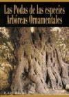 Libro Las Podas De Las Especies Arboreas Ornamentales