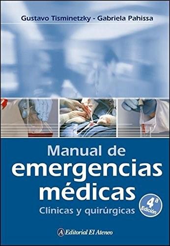 Libro Manual De Emergencias Medicas Clinicas Y Quirurgicas (4 Ed)