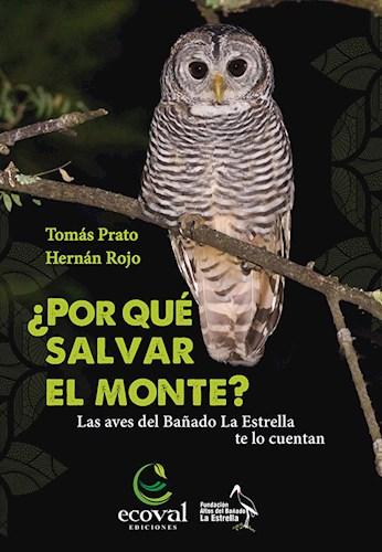 Libro Porque Salvar Al Monte ?