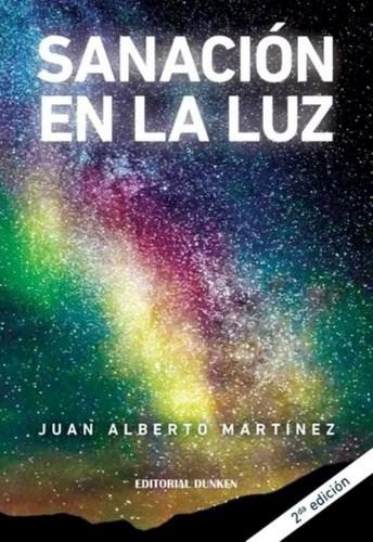 Libro Sanacion En La Luz  (2 Edicion)