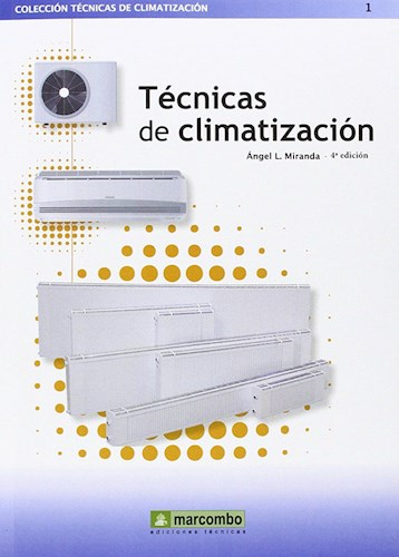Descargar Tecnicas De Climatizacion Miranda Angel Luis