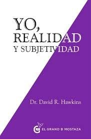 Libro Yo , Realidad Y Subjetividad
