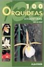 Libro 100 Orquideas Argentinas