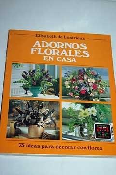 Libro Adornos Florales En Casa