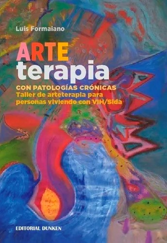 Libro Arteterapia Con Patologias Cronicas .