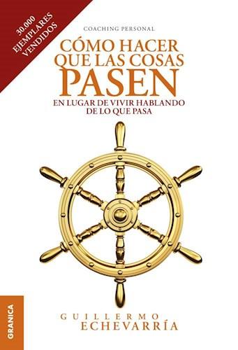 Libro Como Hacer Que Las Cosas Pasen.