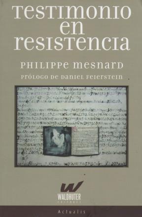 Libro Testimonio En Resistencia