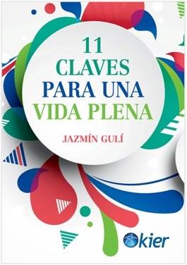 Descargar 11 Claves Para Una Vida Plena Guli Jazmin
