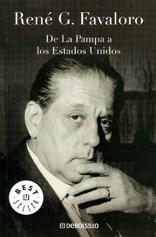 Descargar De La Pampa A Los Estados Unidos Favaloro Rene G.