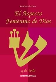 Descargar El Aspecto Femenino De Dios Y De Todo Galziv Sivan Ruthi