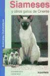 Libro Siameses Y Otros Gatos De Oriente  Animales Domesticos